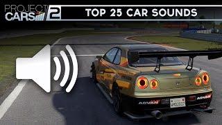 TOP 25 BEST SOUNDING CARS 🔊 - Project Cars 2 (Car Sounds)