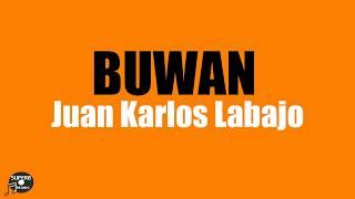 Gambar cover BUWAN Lyrics - Juan Karlos Labajo