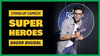 Super Heroes | Stand-up Comedy by Sagar Bhusal
