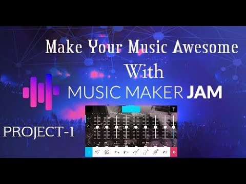 Music maker jam tutorial-2017 | Project-1 | Android best music app for create tune