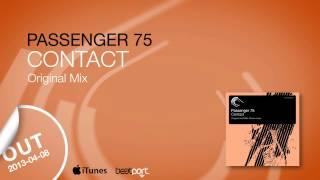 Passenger 75 - Contact (Original Mix) Captured Music ASOT 604