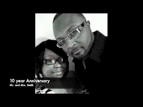 Mr. and Mrs. Smith's 10 Year Anniversary Song