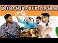Indian Boys Reaction on Better Half Bilal Saeed New Hindi DJ Party Song Krishna Views