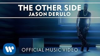 "Jason Derulo - ""The Other Side"" (Official HD Music Video) thumbnail"