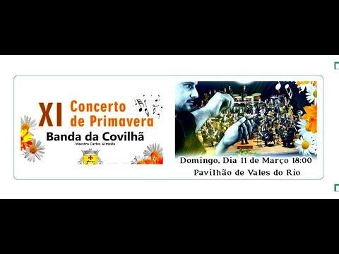 XI Concerto de Primavera da Banda da Covilhã, Vales do Rio a 11-3-2018 (Momentos)