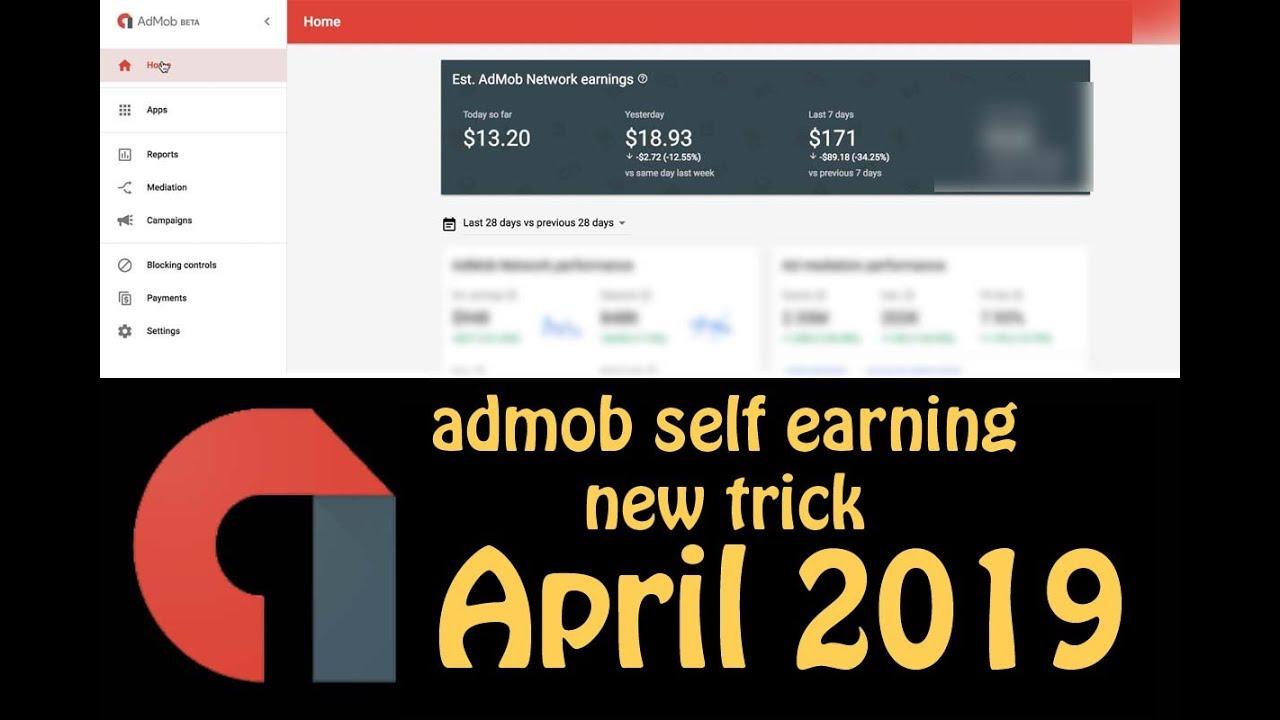 Admob Self earning new trick April 2019
