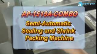 AP 1519A COMBO Semi Auto Sealing and Shrink Machine