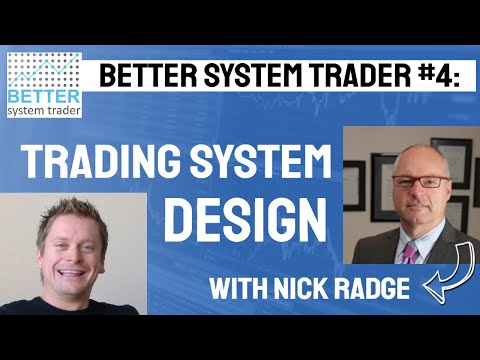 004 Nick Radge discusses system design, the best trading systems and what makes successful traders.