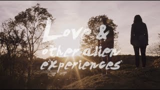 LOVE AND OTHER ALIEN EXPERIENCES book trailer!