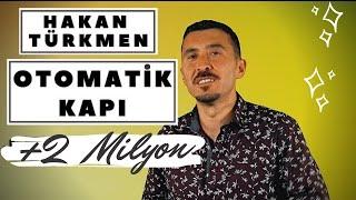 HAKAN TÜRKMEN - OTOMATİK KAPI 2019 GOLD YAPIM HD