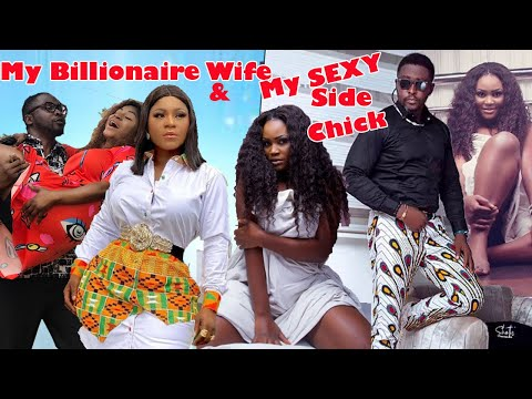 My billionaire Wife & My Sexy Side Chick #Trending New Hit 2021 Complete Nigerian Nollywood Movie.
