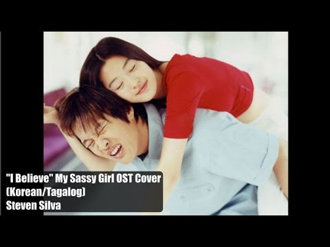 I Believe - My Sassy Girl OST (Korean/Tagalog) Cover