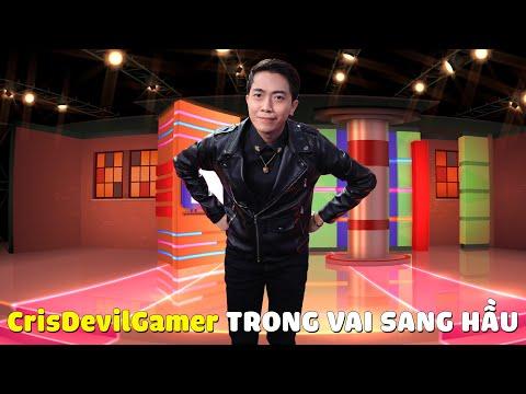 CrisDevilGamer TRONG VAI SANG HẦU