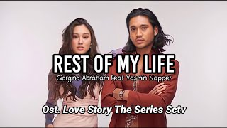 Rest Of My Life (Official Lyrics Video) | Ost. Love Story The Series