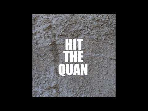 Hit The Quan- WE ARE DE1TA Remix