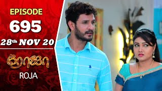 ROJA Serial | Episode 695 | 28th Nov 2020 | Priyanka | SibbuSuryan | SunTV Serial |Saregama TVShows