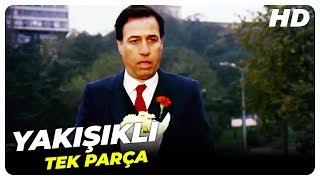 Yakışıklı - Türk Filmi HD  (Restorasyonlu)
