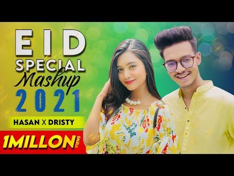 Eid Special Mashup 2021 | Dristy Anam | Hasan S. Iqbal