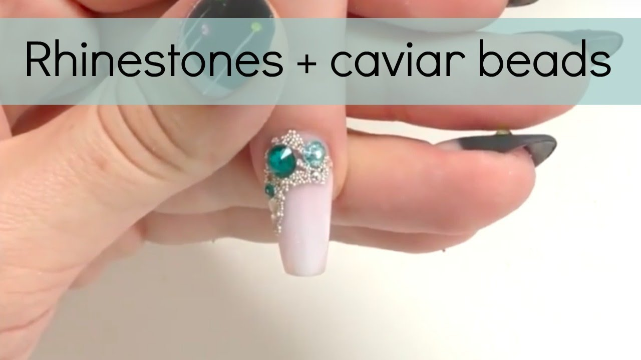 How To Cuticle Rhinestone Caviar Beads Nail Design Easy