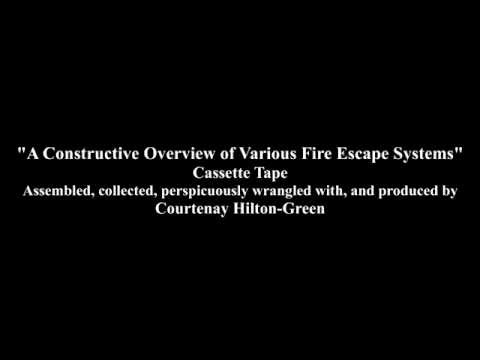 """A Constructive Overview of Various Fire Escape Systems"" (Cassette Tape by Courtenay Hilton-Green)"