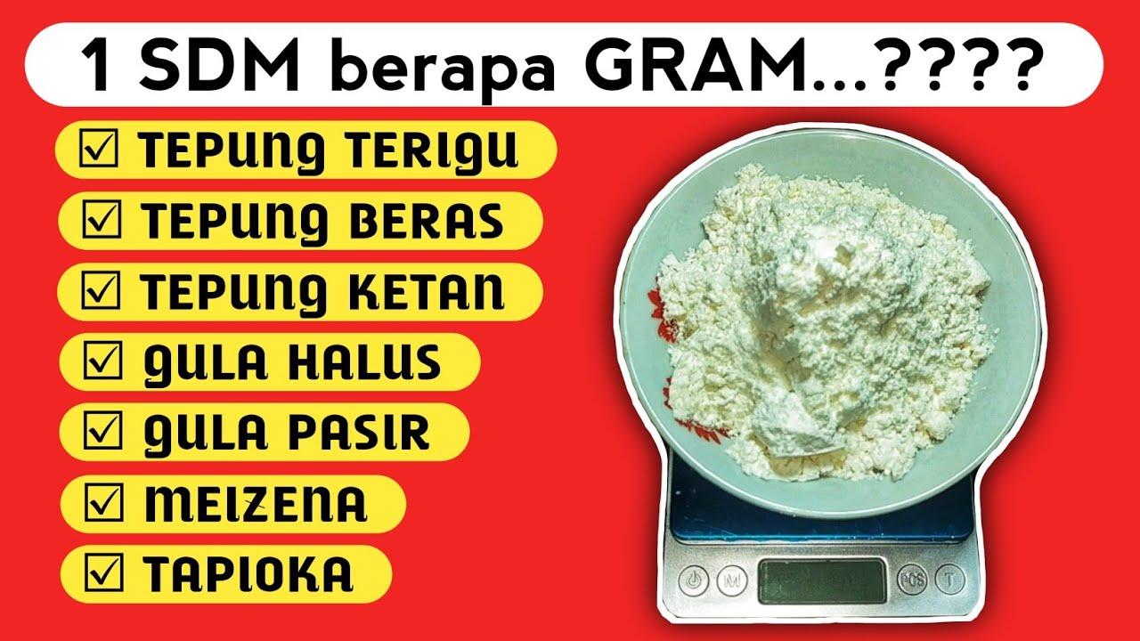 1 Sendok Makan Berapa Gram Tepung Terigu Meizena Gula Tapioka Bahankue Youtube