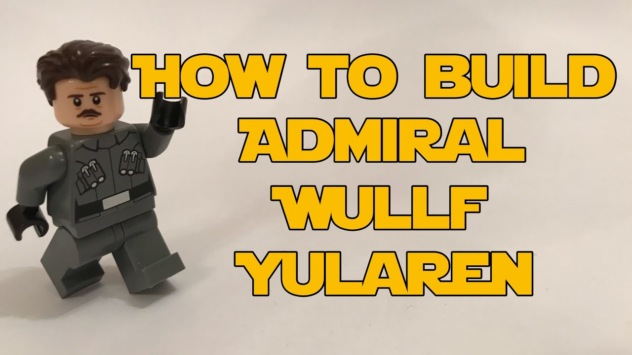 Lego Star Wars: How to Build Admiral Wullf Yularen in Lego