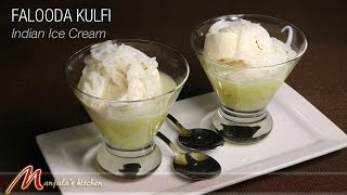 Falooda Kulfi - Indian Ice Cream Recipe by Manjula