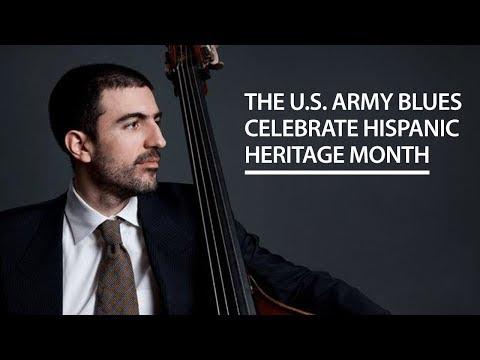 The U.S. Army Blues Celebrate Hispanic Heritage Month