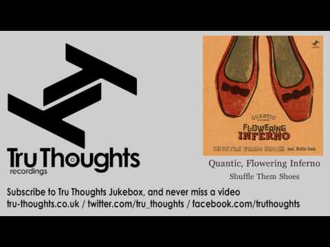 Quantic, Flowering Inferno - Shuffle Them Shoes - feat. Hollie Cook