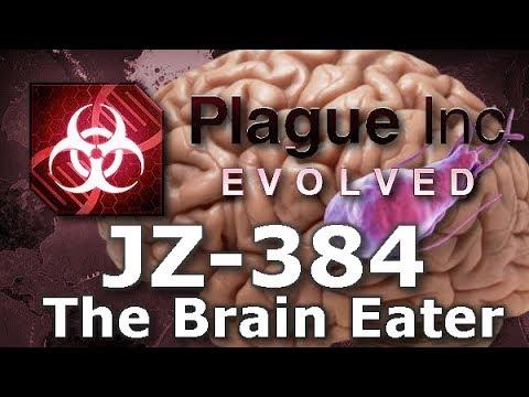 Plague Inc: Custom Scenarios - JZ-384: The Brain Eater