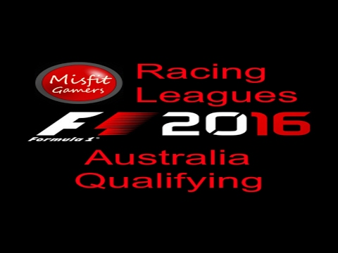 Misfit Gamers Racing League F1 Season 1 Race 1 Qualifying