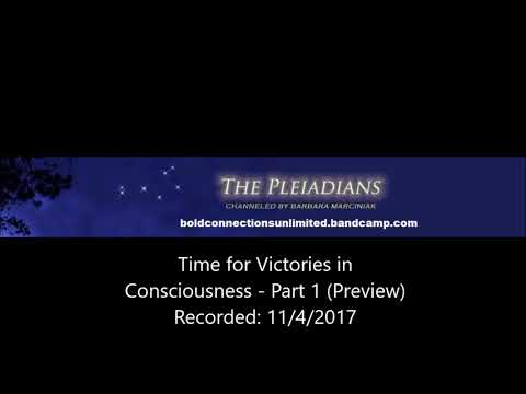 Time for Victories in Consciousness - Part 1 (Preview)