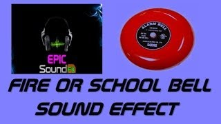 FIRE ALARM OR SCHOOL BELL sound effect - EPICsoundFX
