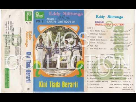 Eddy Silitonga - Kini Tiada Berarti ( Full Album )
