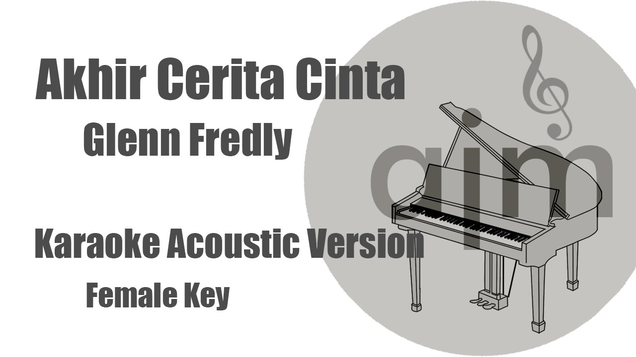 glenn-fredly-akhir-cerita-cinta-female-key-acoustic-cover-music-lyrics-video-ayjeeme-karaoke