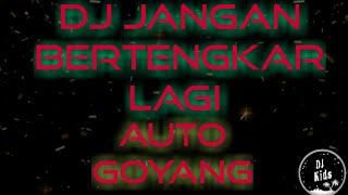 Download DJ Jangan Bertengkar Lagi  Slow Remix Keren Parah Terbaru 2019