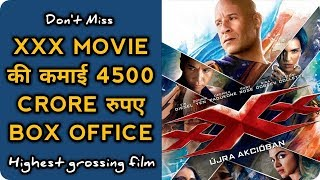 highest grossind film, triple x, State of the Union 2005,triple x Return of Xander Cage 2017,vin die