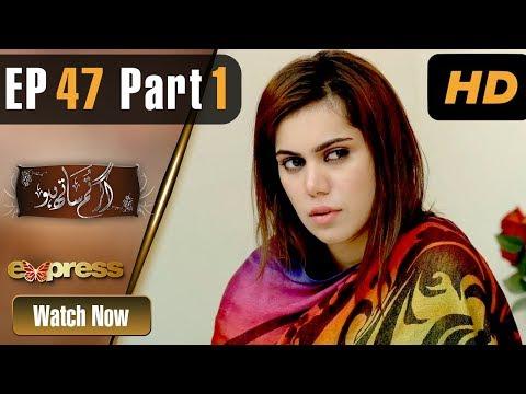 Agar Tum Saath Ho - Episode 47 - Express Entertainment Dramas
