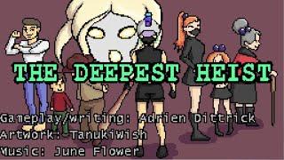 [BTNverse] The deepest heist Walkthrough