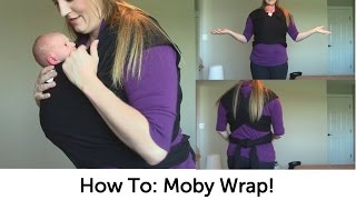Moby Wrap Tutorial - Newborn Hold