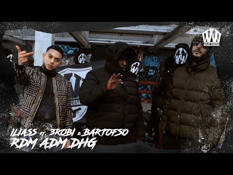 ILIASS – RDM ADM DHG ft. BARTOFSO & 3ROBI