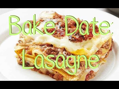Bake Date Easy Peasy Fresh Lasagne