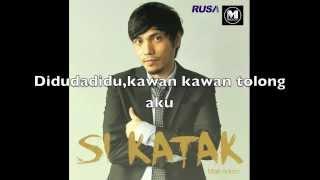 Mark Adam - Si Katak  Audio & Lirik