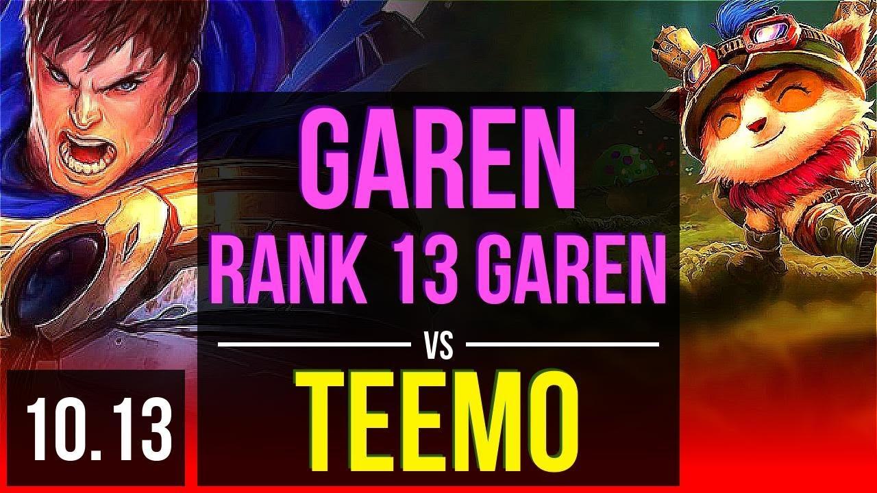 GAREN vs TEEMO (TOP)   Rank 13 Garen, KDA 6/1/4   EUW Grandmaster   v10.13