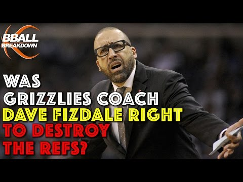 Was Grizzlies Coach Dave Fizdale Right To Destroy The Refs?