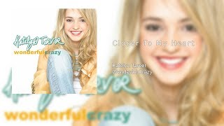 Watch Katelyn Tarver Closer To My Heart video