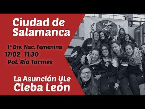 #PartidoEnDirecto | 1ª División Femenina | Ciudad de Salamanca - La Asunción ULe Cleba León
