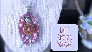Chic and Cheap: DIY Spoon Bezel