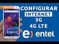 Configurar Internet 3G/4G LTE Entel Perú 2017