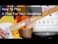 watch he video of 'A Fool For You Stockings' ZZ Top Guitar Lesson